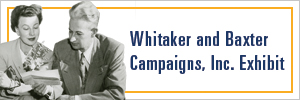 Button link to online exhibit Whitaker and Baxter Campaigns, Inc.