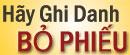 Hãy Ghi Danh BỎ PHIẾU